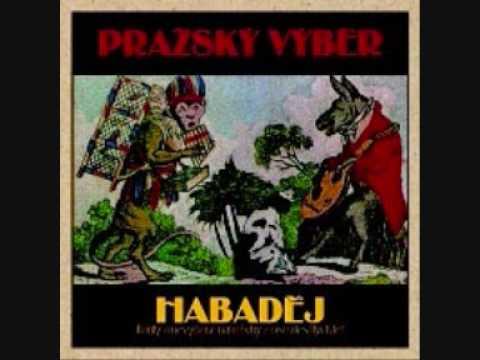 Pražský Výběr - Habaděj