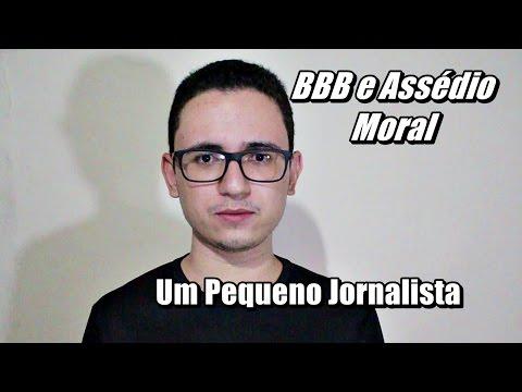 BBB e Assédio Moral – Um Pequeno Jornalista