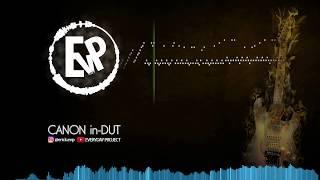 Canon In-DUT   [EvP Music]