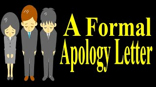 A formal apology letter.