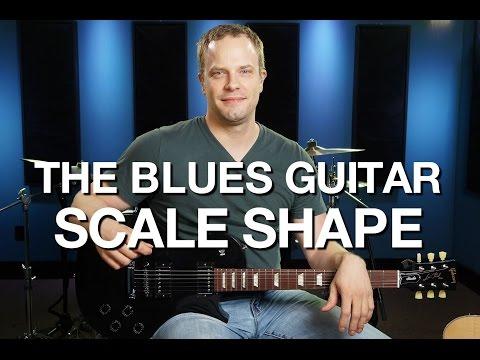 The Blues Guitar Scale Shape - Blues Guitar Lesson #6