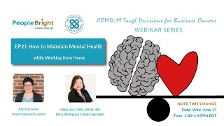 COVID-19 TDBO EP21 How to Maintain Mental Health while Working From Home Webinar Recording