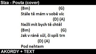 ''Slza - Pouta'' AKORDY na KYTARU + TEXT (Cover) Karel nEscafeX Kocurek