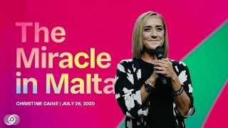 The Miracle In Malta - Christine Caine