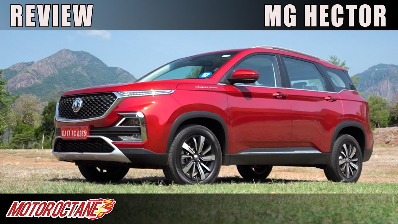 Motoroctane Youtube Video - MG Hector Review | Hindi | MotorOctane