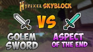 hypixel skyblock aspect of the end vs golem sword - Thủ