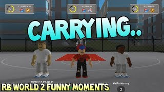 CARRYING [RB WORLD 2 FUNNY MOMENTS]