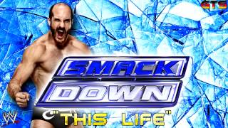 "2014: WWE SmackDown - Theme Song - ""This Life"" [Download] [HD]"