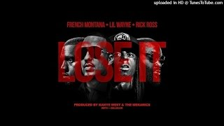 French Montana - Lose It (Gucci Mane) Ft Rick Ross & Lil Wayne [DOWNLOAD]