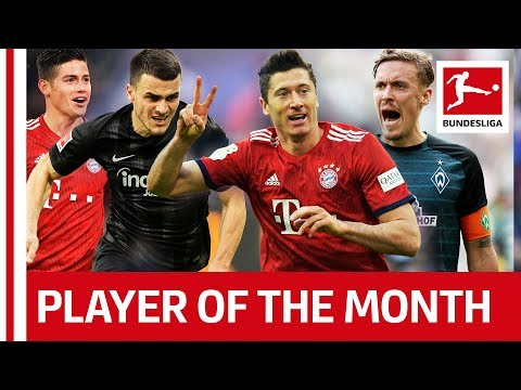 James, Kostic, Lewandowski & Co. - Vote Your Player Of The Month March