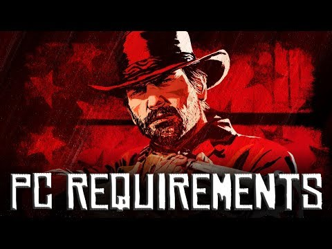 Red Dead Redemption 2 PC Requirements Revealed