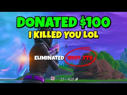 i donated $100 to EVERY ttv i kill in fortnite... (this is so dumb)