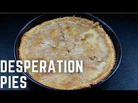 Desperation Pies: Weird Ingredients But Still Tasty!