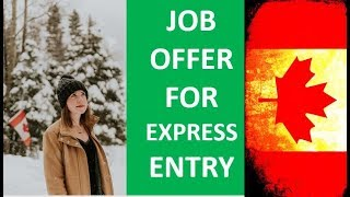 You must have a job offer to qualify for Express Entry