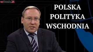 Polska polityka wschodnia | Geopolityka #112