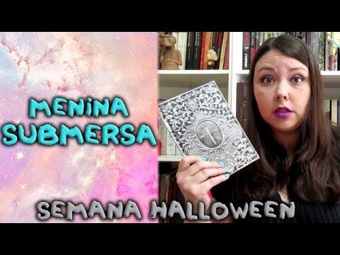 Menina submersa - Halloween dos livros