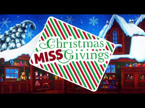 Christmas Miss Givings