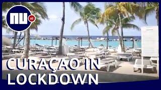 Lockdown Curaçao: 'Het is niet voor te stellen'   NU.nl