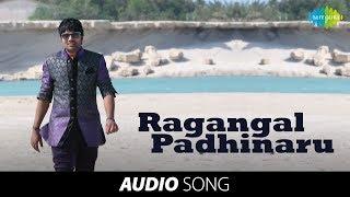 Ragangal Padhinaru Song - Thillu Mullu 2 - Mirchi Shiva, Isha Talwar, Prakash Raj