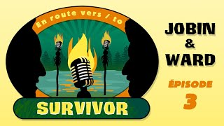 En route vers (to) Survivor. Épisode 3: Stagiaire surprise (surprise trainee)