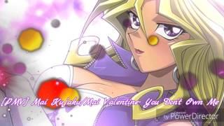 [PMV] Mai Kujaku/Mai Valentine - You Don't Own Me