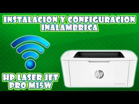 HP LASER JET PRO M15W, INSTALACION Y CONFIGURACION DE IMPRESORA EN MODO INALAMBRICO