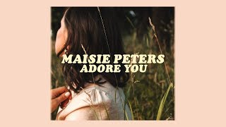 Maisie Peters  Adore You (lyrics)