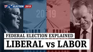 Federal Election 2019: Liberal vs Labor - Strengths and weaknesses