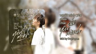 NGƯỜI MÌNH YÊU CHƯA CHẮC ĐÃ YÊU MÌNH - Gil Lê | Lyrics Audio Video