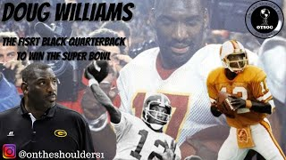 Doug Williams:The First Black Quarterback to Win the Super Bowl