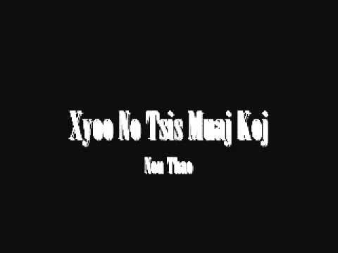 Nou Thao - Xyoo No Tsis Muaj Koj
