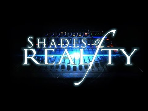 Shades of Reality: Episode ONE