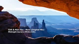 GAR & Marc Baz - Novo (Original Mix)[MCG1335]