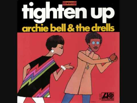 Tighten Up (1968) (Song) by Archie Bell & the Drells
