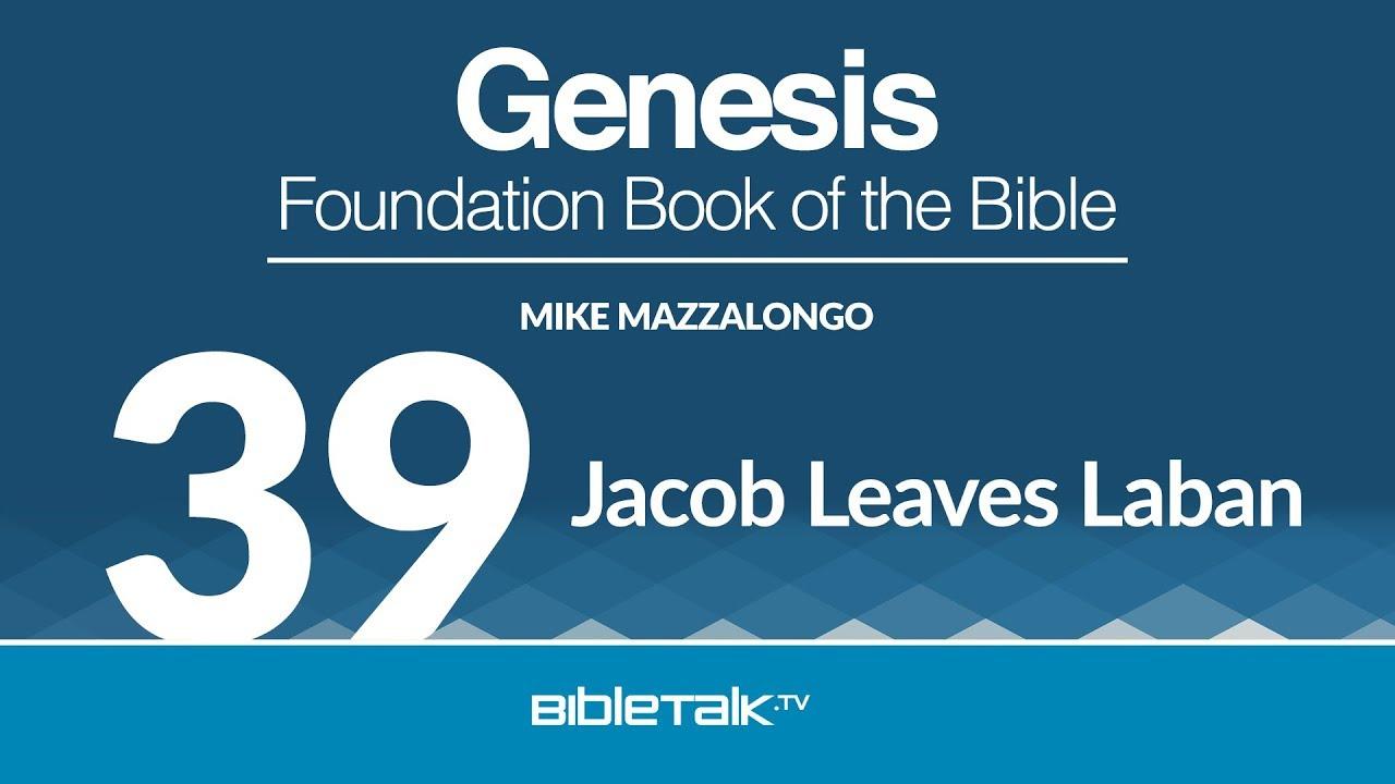 39. Jacob Leaves Laban