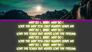 Unknown Brain - Why Do I? (feat. Bri Tolani) [Lyrics]