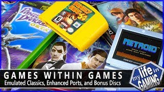 Games Within Games   Emulated Classics, Enhanced Ports, And Bonus Discs  MY LIFE IN GAMING