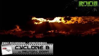 Neutral Point - Cyclone B