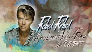 Rebel Rebel The Many Lives of David Bowie The Concert is coming to Patchogue Theatre May 1, 2018!!!!
