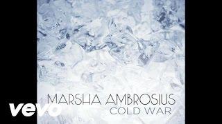 Marsha Ambrosius - Cold War (Audio)