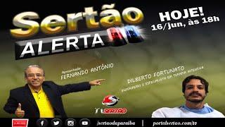 Programa Sertão Alerta, com FERNANDO ANTÔNIO