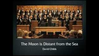Childs: The Moon is Distant from the Sea (The Hastings College Choir)