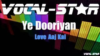 Ye Dooriyan - Love Aaj Kal (Karaoke Version) with Lyrics HD