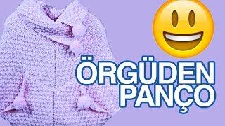 Örgüden Kız Pançosu Nasıl Yapılır? Detaylı Anlatım - Örgü Modelleri