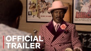 Dolemite Is My Name - Official Trailer