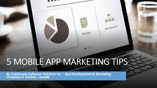 5 Mobile App Marketing Tips   | Continuum Software Solutions - Website Design, Mobile Apps and SEO