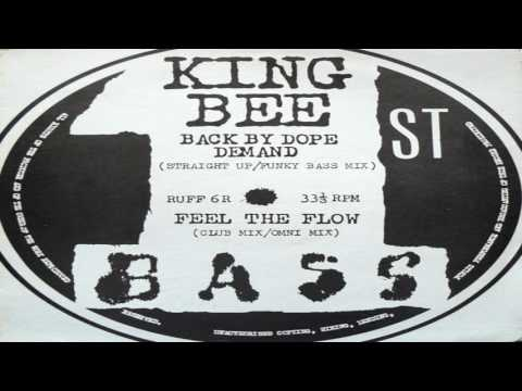King Bee - Back By Dope Demand (Straight Up) 1990
