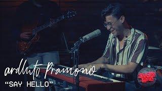 Ardhito Pramono – Say Hello (Live Studio Session)