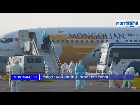 Mongolia evacuates its 31 citizens from Wuhan