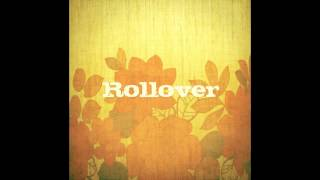 "Rollover ""Find The Answer Tonight"" - Album Version"